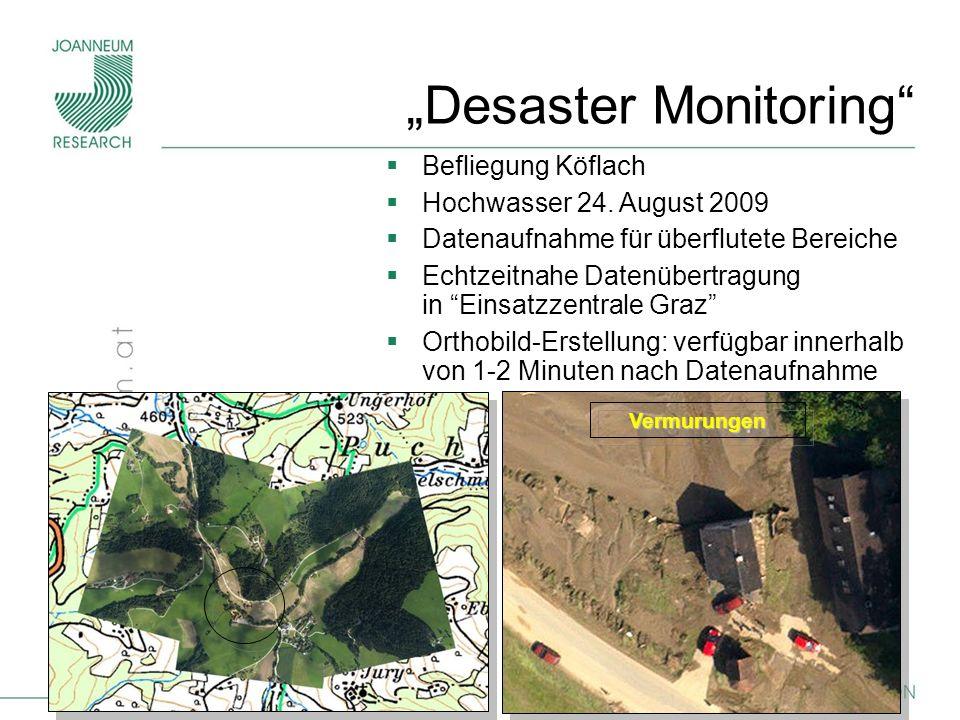 16 Befliegung Köflach Hochwasser 24. August 2009 Datenaufnahme für überflutete Bereiche Echtzeitnahe Datenübertragung in Einsatzzentrale Graz Orthobil