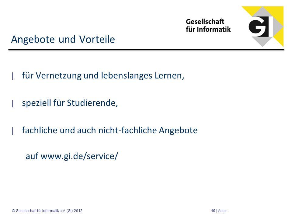 Angebote und Vorteile für Vernetzung und lebenslanges Lernen, speziell für Studierende, fachliche und auch nicht-fachliche Angebote auf www.gi.de/serv