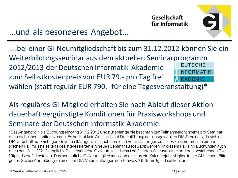 ...und als besonderes Angebot.......bei einer GI-Neumitgliedschaft bis zum 31.12.2012 können Sie ein Weiterbildungsseminar aus dem aktuellen Seminarpr