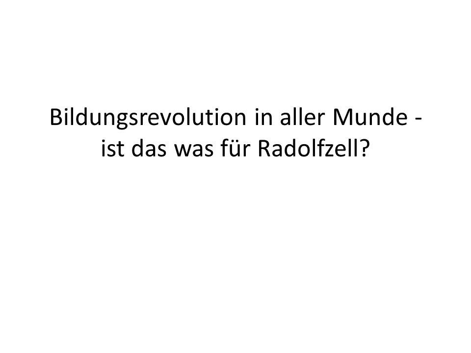 Bildungsrevolution in aller Munde - ist das was für Radolfzell?