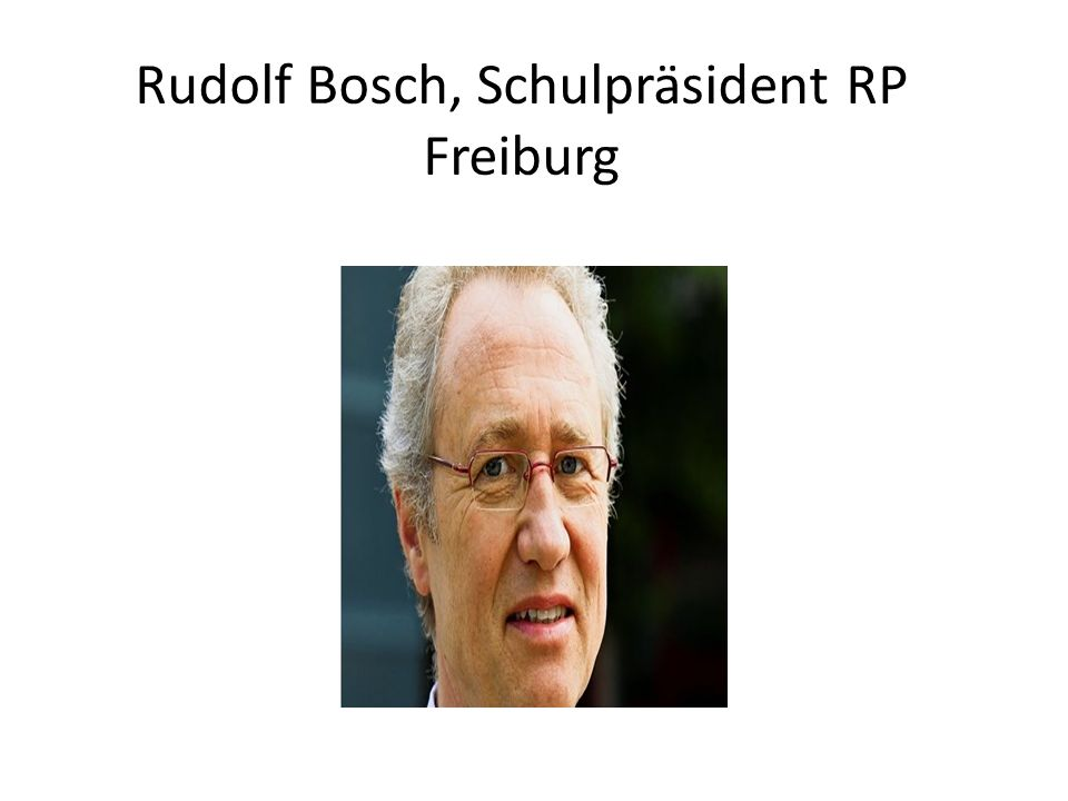 Rudolf Bosch, Schulpräsident RP Freiburg