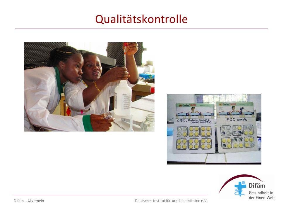 Deutsches Institut für Ärztliche Mission e.V. Qualitätskontrolle Difäm – Allgemein