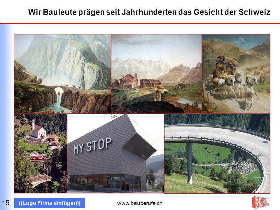 www.bauberufe.ch ((Logo Firma einfügen)) Baue deine Zukunft – mit einer soliden Ausbildung auf dem Bau 16 «Die Aufstiegschancen in der Baubranche sind sehr gut.»