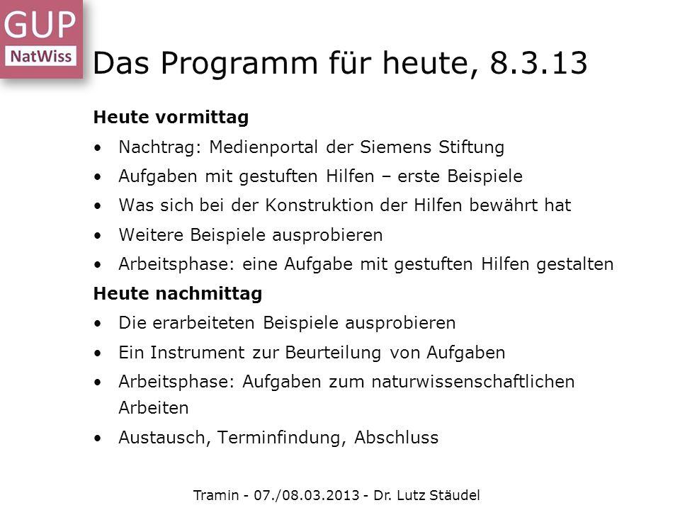 Heute vormittag Nachtrag: Medienportal der Siemens Stiftung Aufgaben mit gestuften Hilfen – erste Beispiele Was sich bei der Konstruktion der Hilfen b