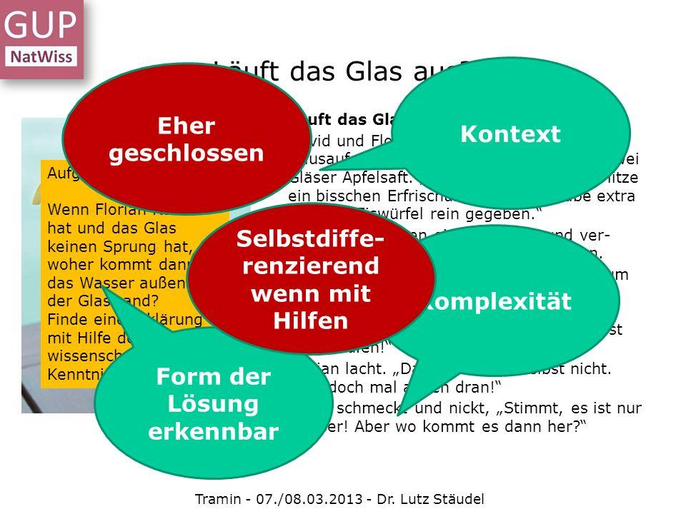 Läuft das Glas aus? David und Florian schwitzen über den Hausaufgaben. Da bringt Florians Mutter zwei Gläser Apfelsaft. Hier, damit ihr bei der Hitze