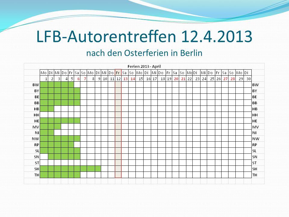 LFB-Autorentreffen 12.4.2013 nach den Osterferien in Berlin
