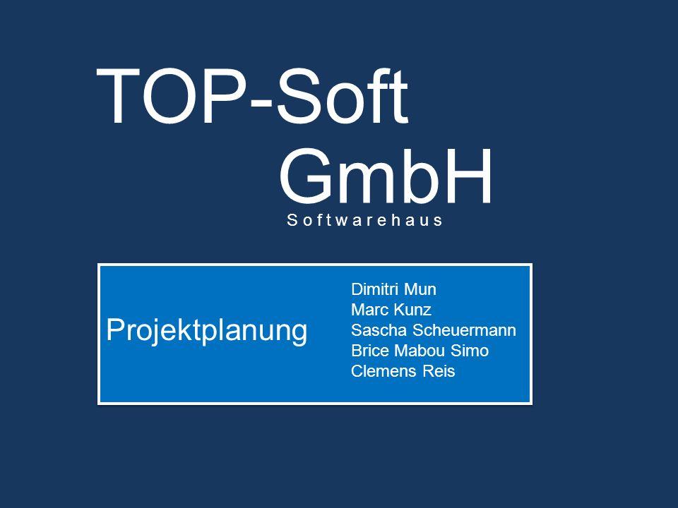 Projektplanung TOP-Soft Dimitri Mun Marc Kunz Sascha Scheuermann Brice Mabou Simo Clemens Reis GmbH S o f t w a r e h a u s
