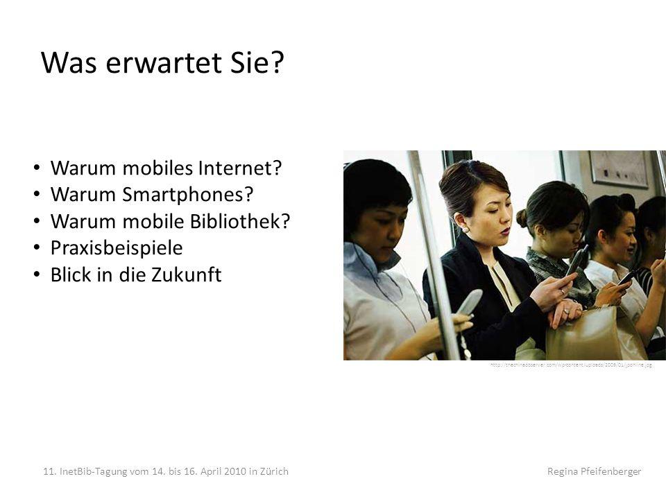 Was erwartet Sie? 11. InetBib-Tagung vom 14. bis 16. April 2010 in Zürich Regina Pfeifenberger http://thechinaobserver.com/wp-content/uploads/2009/01/