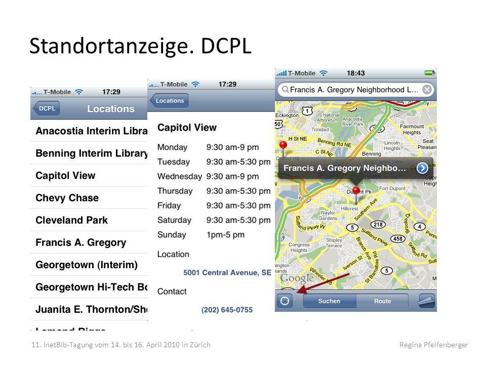 Standortanzeige. DCPL 11. InetBib-Tagung vom 14. bis 16. April 2010 in Zürich Regina Pfeifenberger