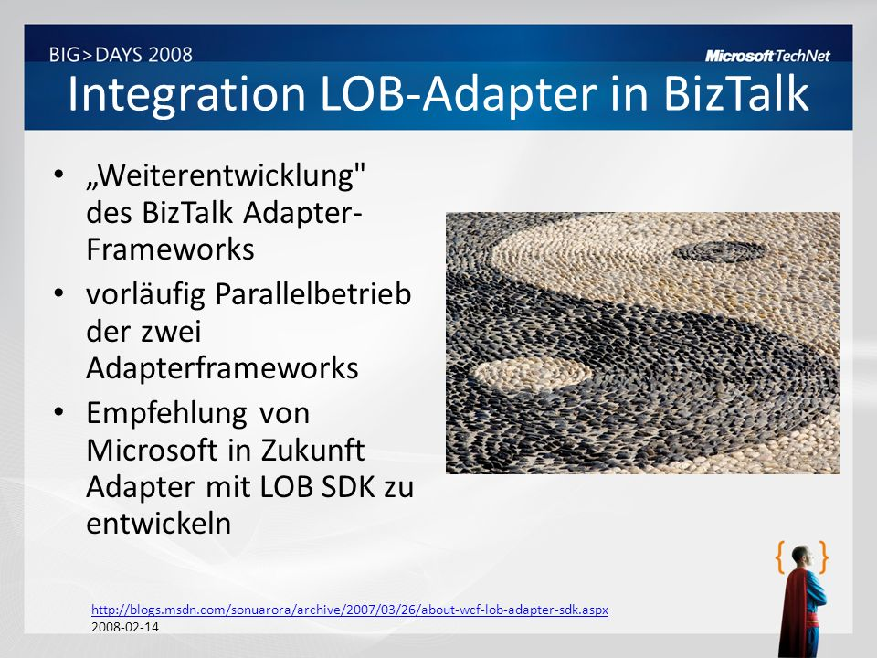 BizTalk Server Adapter-Pack Anwendungen – SAP – Oracle – Siebel BizTalk Developer, Standard und Enterprise Basiert auf LOB-Adapter SDK Seit 1.