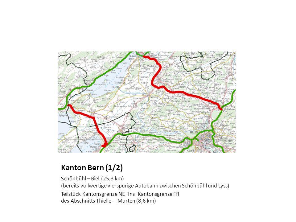 Kanton Bern (1/2) Schönbühl – Biel (25,3 km) (bereits vollwertige vierspurige Autobahn zwischen Schönbühl und Lyss) Teilstück Kantonsgrenze NE–Ins–Kan