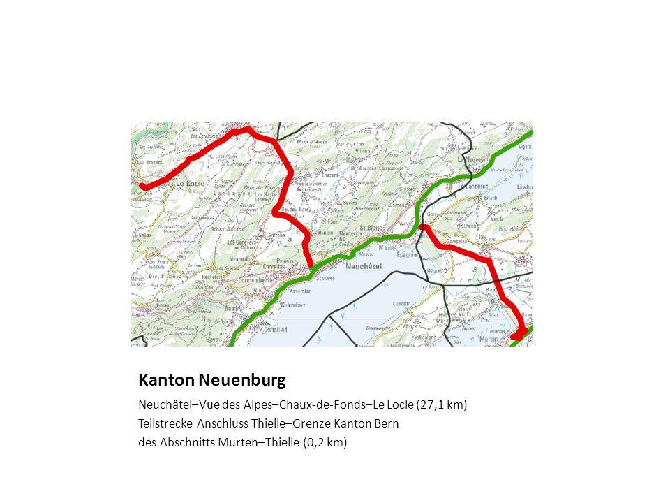 Kanton Neuenburg Neuchâtel–Vue des Alpes–Chaux-de-Fonds–Le Locle (27,1 km) Teilstrecke Anschluss Thielle–Grenze Kanton Bern des Abschnitts Murten–Thie