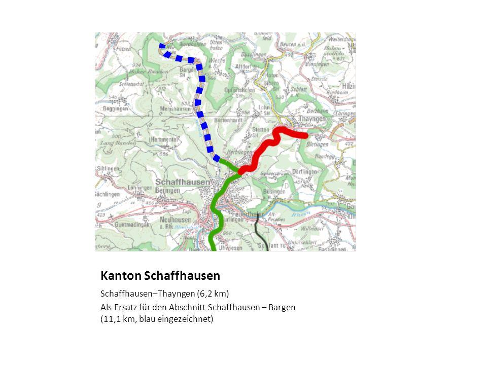 Kanton Schaffhausen Schaffhausen–Thayngen (6,2 km) Als Ersatz für den Abschnitt Schaffhausen – Bargen (11,1 km, blau eingezeichnet)