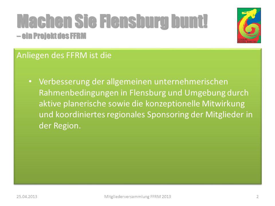 Machen Sie Flensburg bunt.