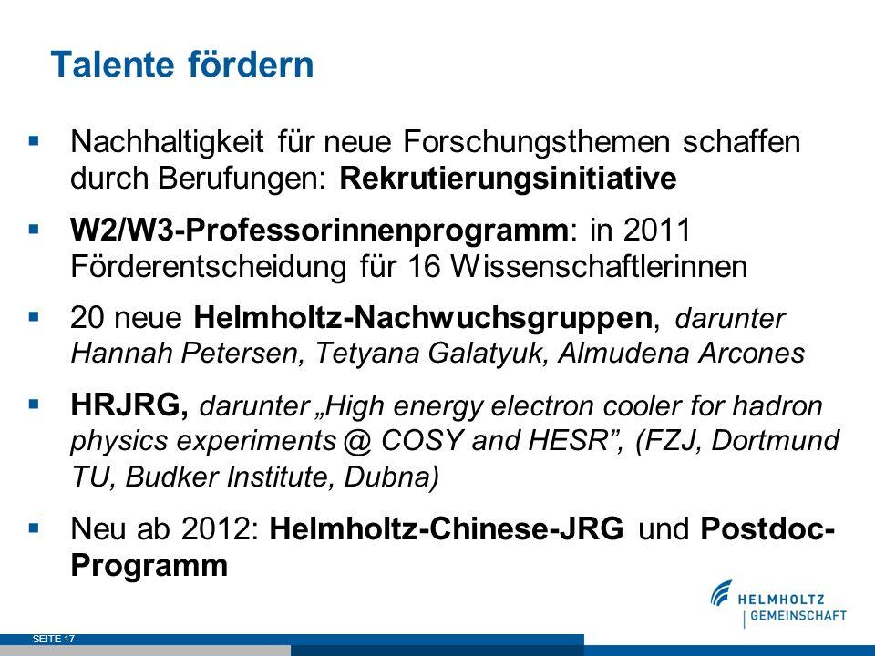 Talente fördern Nachhaltigkeit für neue Forschungsthemen schaffen durch Berufungen: Rekrutierungsinitiative W2/W3-Professorinnenprogramm: in 2011 Förd
