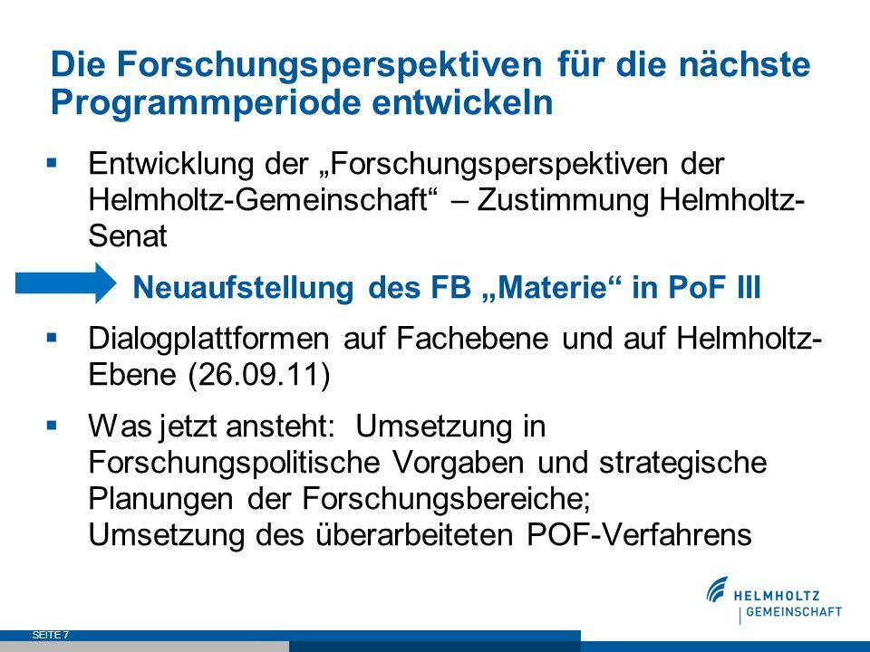Die Forschungsperspektiven für die nächste Programmperiode entwickeln Entwicklung der Forschungsperspektiven der Helmholtz-Gemeinschaft – Zustimmung H