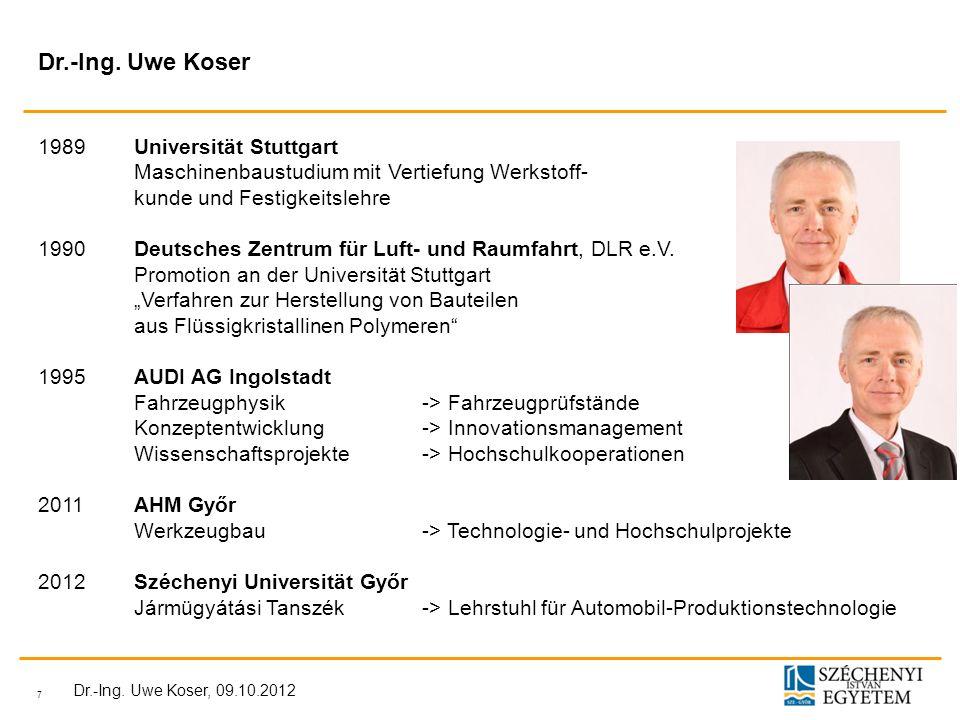 7 Dr.-Ing.Uwe Koser, 09.10.2012 Dr.-Ing.