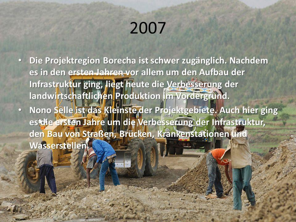 2007 Die Projektregion Borecha ist schwer zugänglich. Nachdem es in den ersten Jahren vor allem um den Aufbau der Infrastruktur ging, liegt heute die