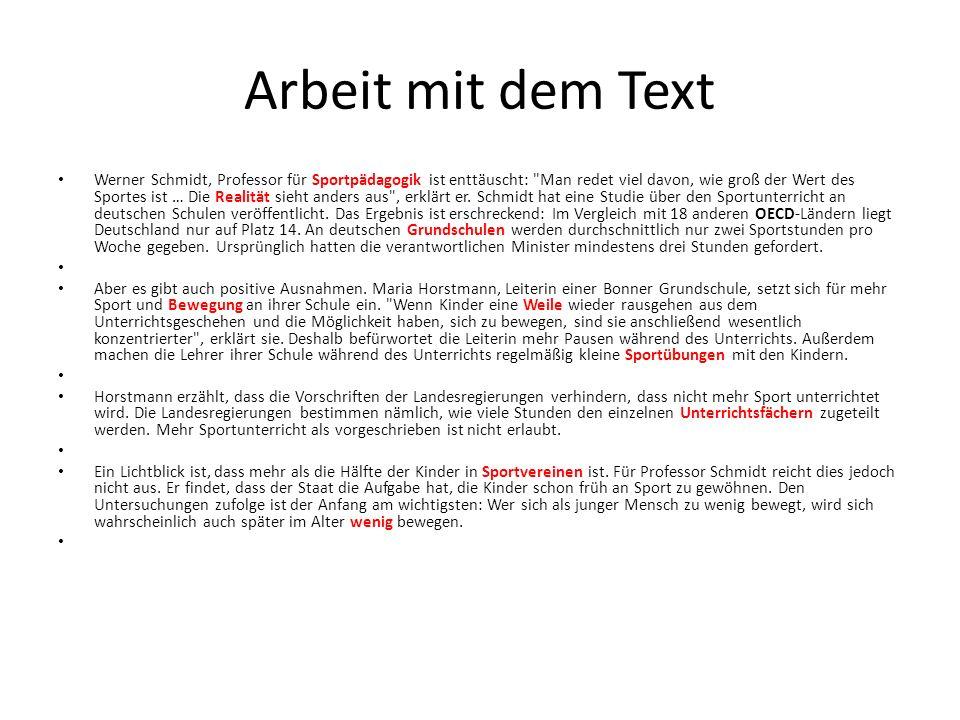 Arbeit mit dem Text Werner Schmidt, Professor für Sportpädagogik ist enttäuscht: