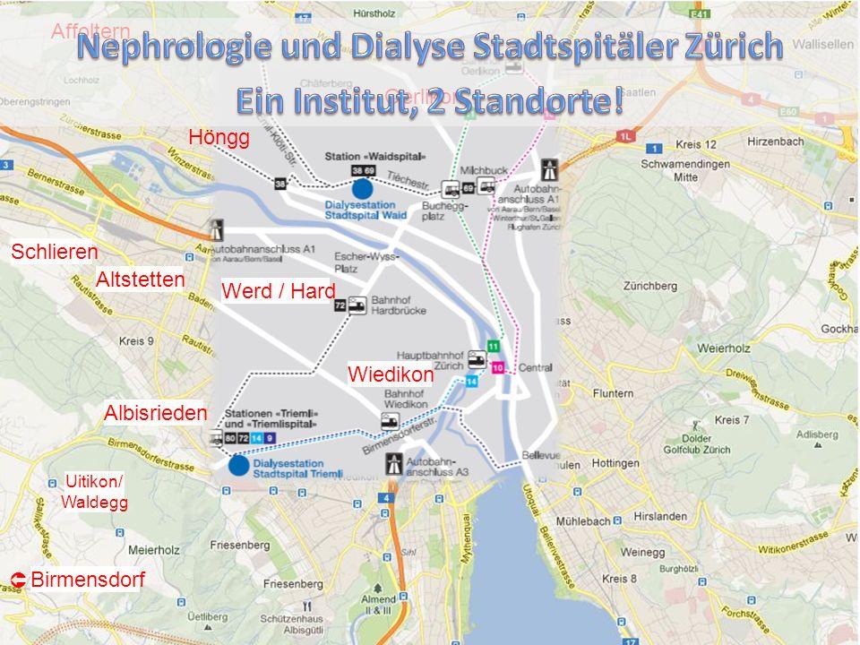 Nephrologie Altstetten Albisrieden Höngg Oerlikon Affoltern Schlieren Wiedikon Werd / Hard Birmensdorf Uitikon/ Waldegg