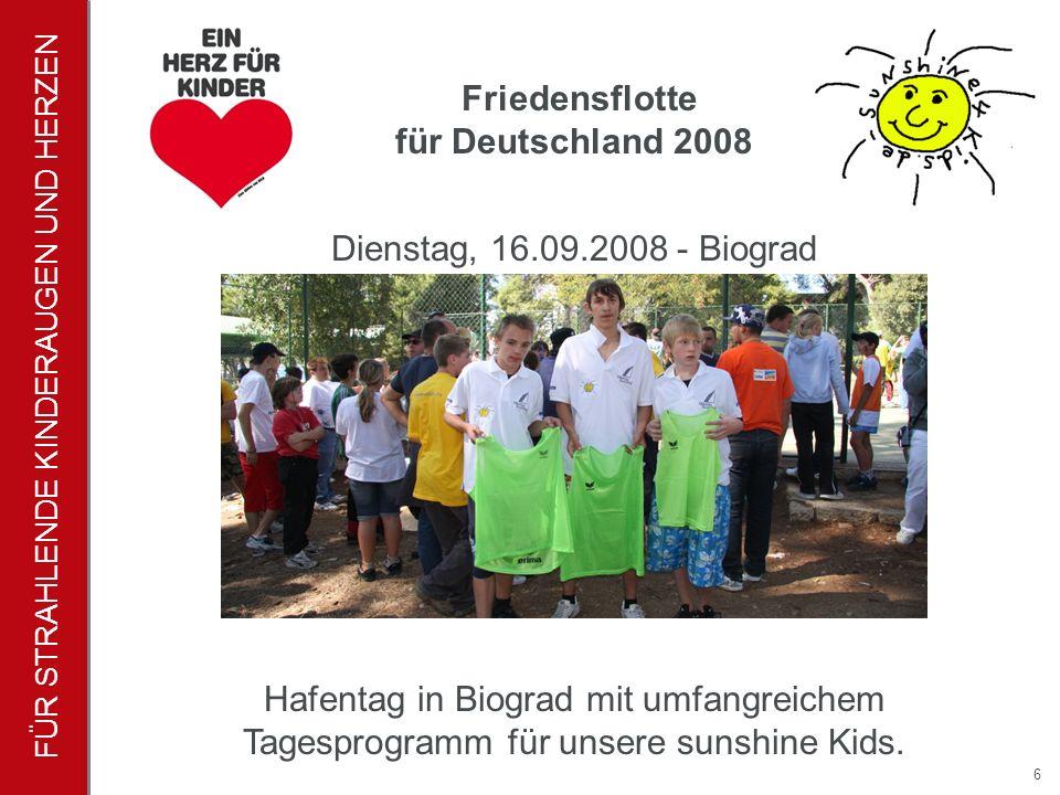 FÜR STRAHLENDE KINDERAUGEN UND HERZEN 6 Hafentag in Biograd mit umfangreichem Tagesprogramm für unsere sunshine Kids.