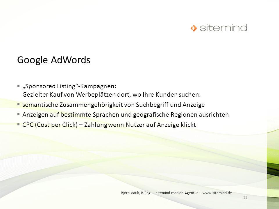 Sponsored Listing-Kampagnen: Gezielter Kauf von Werbeplätzen dort, wo Ihre Kunden suchen. semantische Zusammengehörigkeit von Suchbegriff und Anzeige
