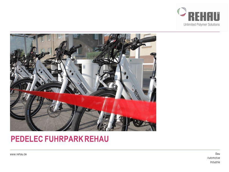 © REHAU - 03.11.2011 - Seite 2 PEDELEC FUHRPARK REHAU EINWEIHUNG AM 27.