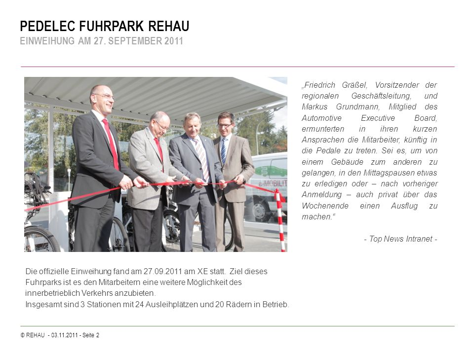 © REHAU - 03.11.2011 - Seite 3 PEDELEC FUHRPARK REHAU STATION, TERMINAL UND PEDELECS Station & Terminal Insg.