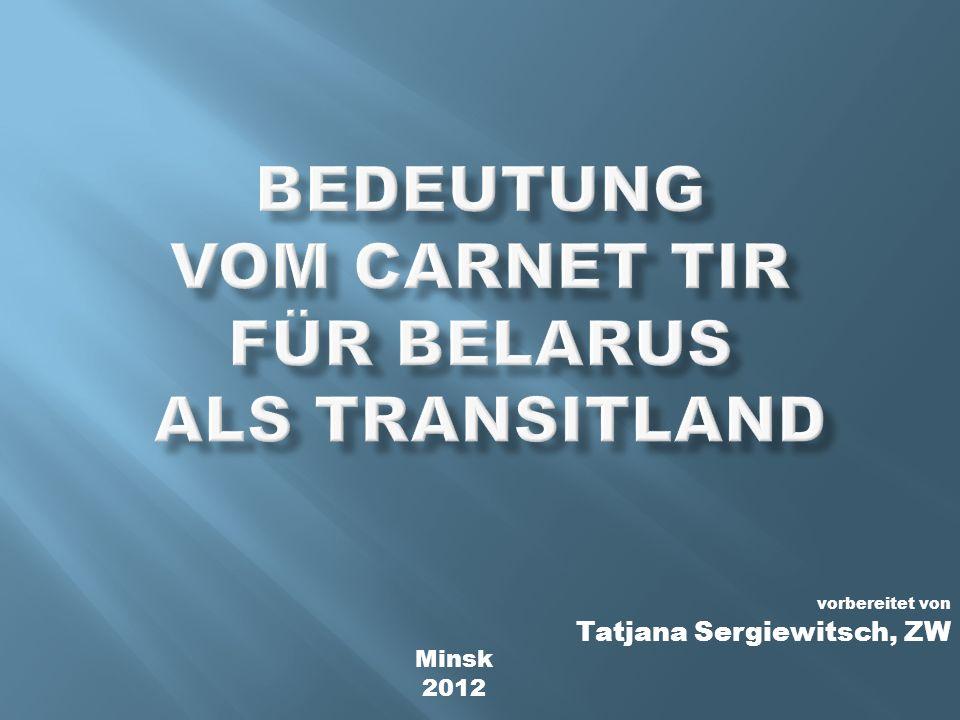 vorbereitet von Tatjana Sergiewitsch, ZW Minsk 2012