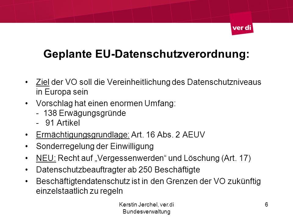 Geplante EU-Datenschutzverordnung: Ziel der VO soll die Vereinheitlichung des Datenschutzniveaus in Europa sein Vorschlag hat einen enormen Umfang: -