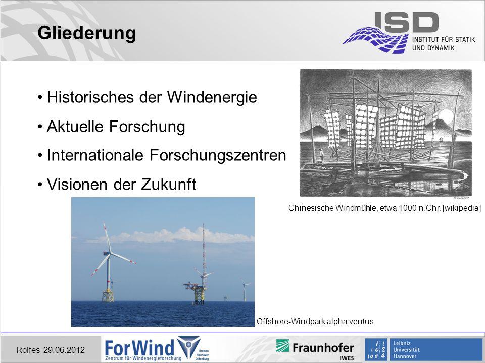 Rolfes 29.06.2012 Internationale Forschungszentren CENER _Centro nacional de energías renovables (ESP) Quelle: www.cener.com links: Teststand An- triebsstrang (bis 5 MW) unten: Rotorblattprüf- stand (bis 85 m) Themen im Bereich Wind WEA Analyse und Entwurf WEA Zertifizierung Windprognosen Offshore Windenergie WEA Testzentrum Rotorblattprüfstand (bis 85 m) Teststand Antriebsstrang (bis 5 MW) Generatorteststand Gondelteststand (Tests + Montagetraining +Wartung) Windkanal (2-D aerodynamische Profile und 3-D aeroakustik) Verbundmateriallabor Test-Windpark (bis 5 MW, Prototypentest + Zertifizierung) Testeinrichtungen
