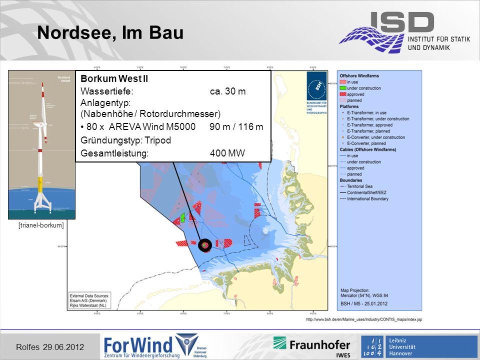 Nordsee, Im Bau Rolfes 29.06.2012 Borkum West II Wassertiefe: ca.