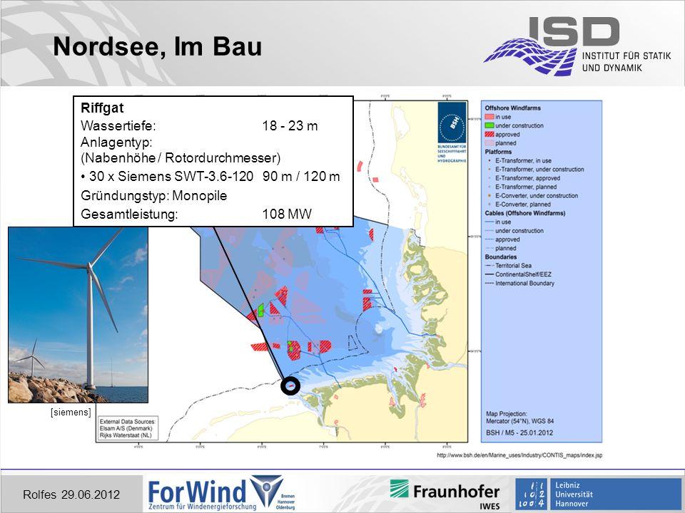 Nordsee, Im Bau Rolfes 29.06.2012 Riffgat Wassertiefe: 18 - 23 m Anlagentyp: (Nabenhöhe / Rotordurchmesser) 30 x Siemens SWT-3.6-120 90 m / 120 m Gründungstyp: Monopile Gesamtleistung: 108 MW [siemens]