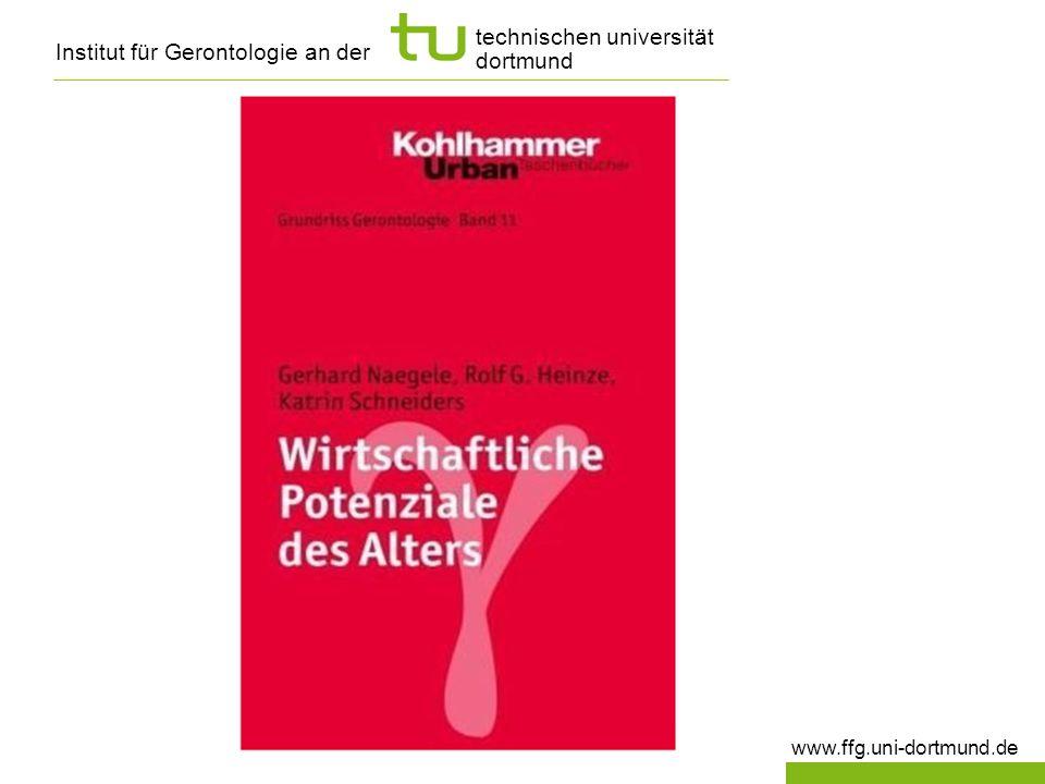 Institut für Gerontologie an der www.ffg.uni-dortmund.de technischen universität dortmund
