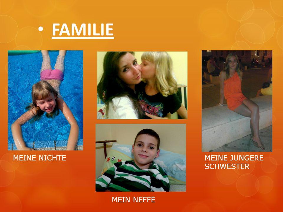 FAMILIE MEINE NICHTE MEIN NEFFE MEINE JUNGERE SCHWESTER