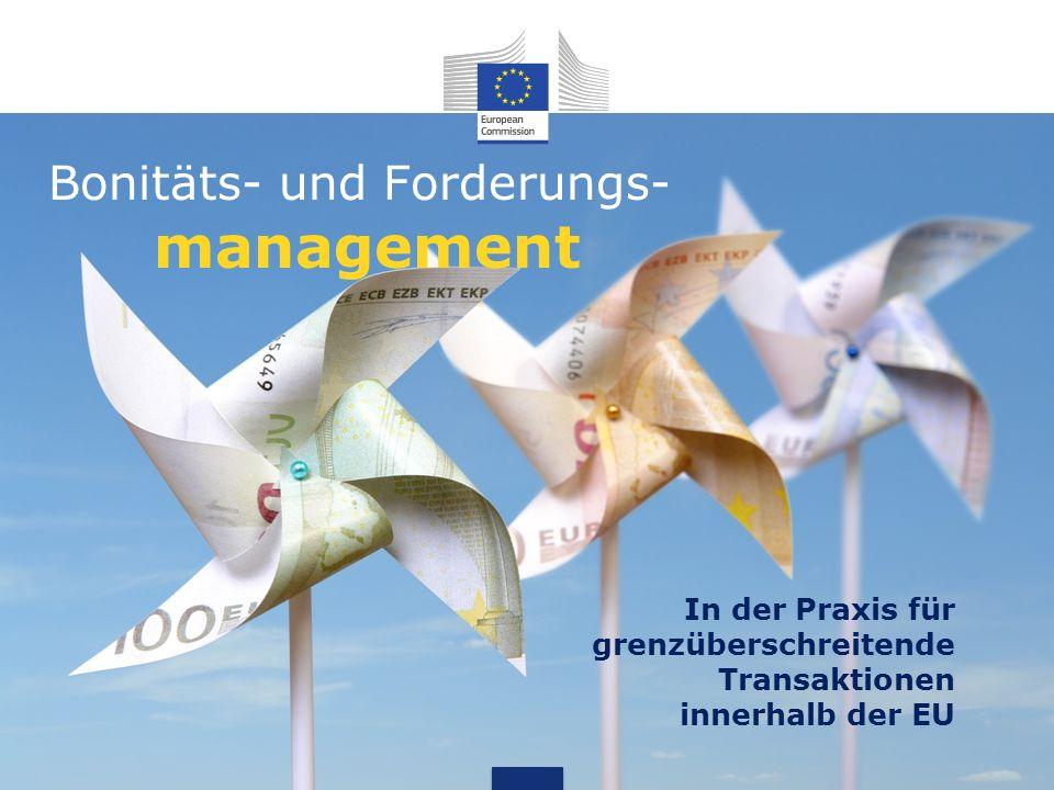 Bonitäts- und Forderungs- management In der Praxis für grenzüberschreitende Transaktionen innerhalb der EU