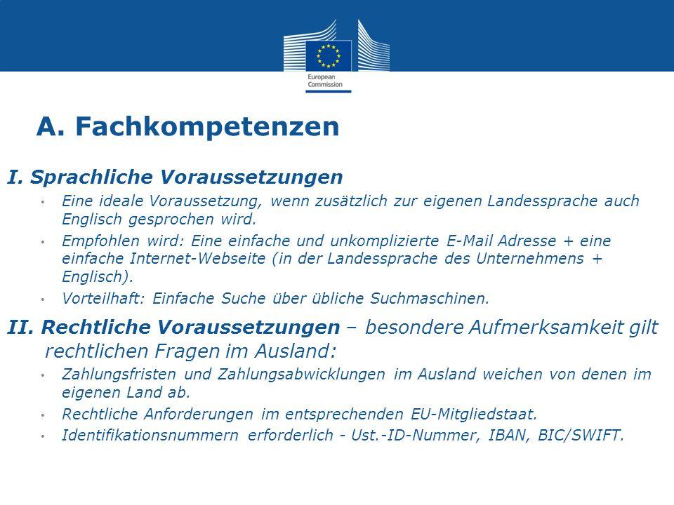 A.Fachkompetenzen B.Verwaltung des Arbeitsablaufs C.