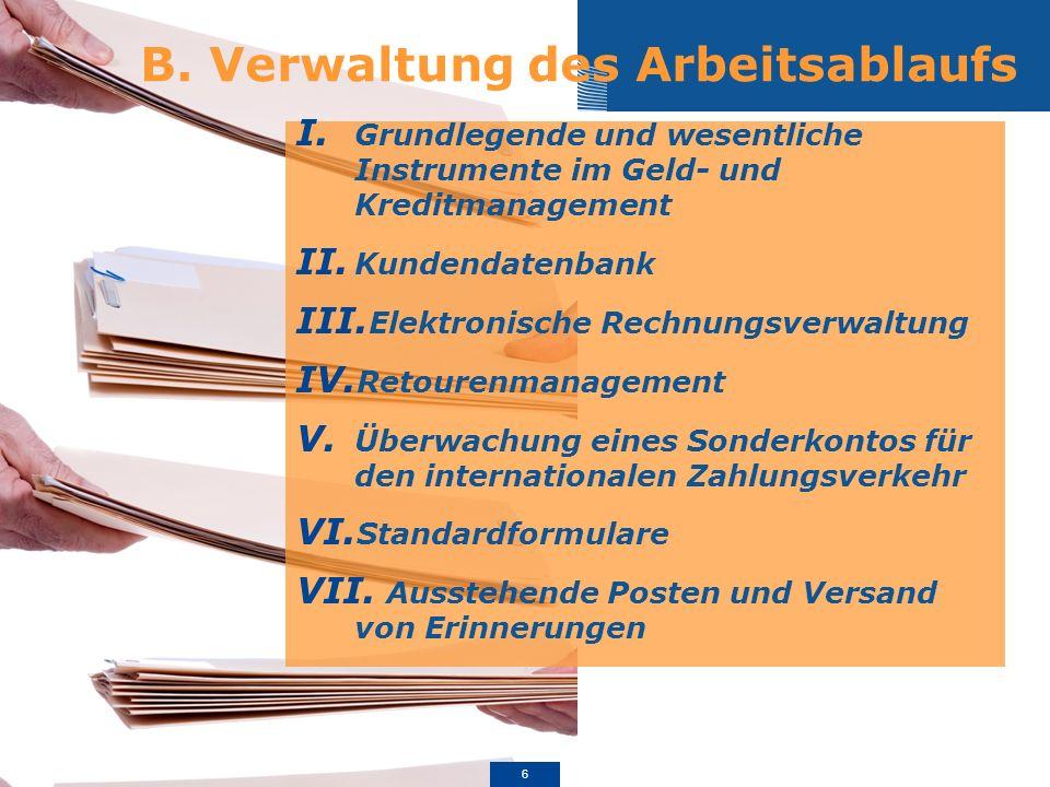 B. Verwaltung des Arbeitsablaufs I.