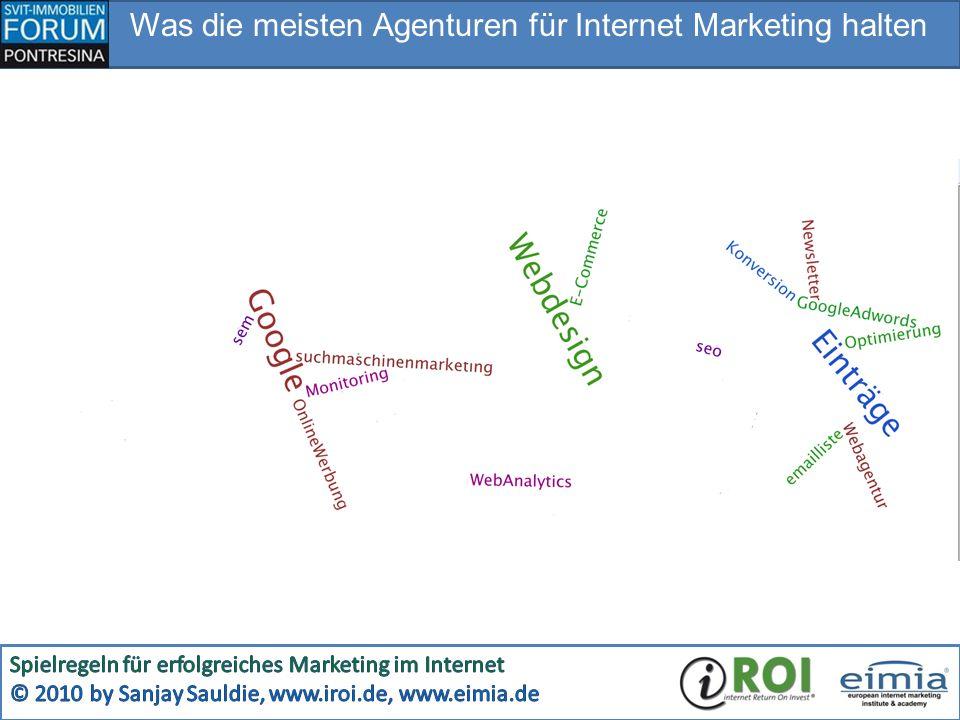 Was die meisten Agenturen für Internet Marketing halten