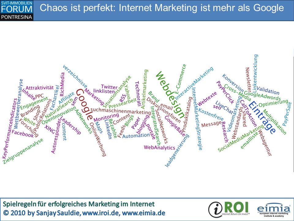 Chaos ist perfekt: Internet Marketing ist mehr als Google