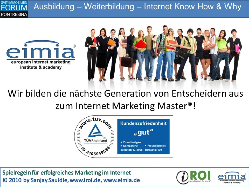 Ausbildung – Weiterbildung – Internet Know How & Why Wir bilden die nächste Generation von Entscheidern aus zum Internet Marketing Master®!