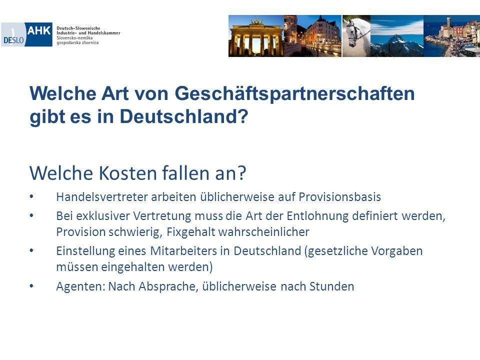 Welche Art von Geschäftspartnerschaften gibt es in Deutschland? Welche Kosten fallen an? Handelsvertreter arbeiten üblicherweise auf Provisionsbasis B