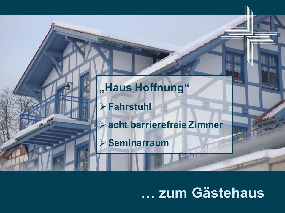 Haus Hoffnung Fahrstuhl acht barrierefreie Zimmer Seminarraum … zum Gästehaus