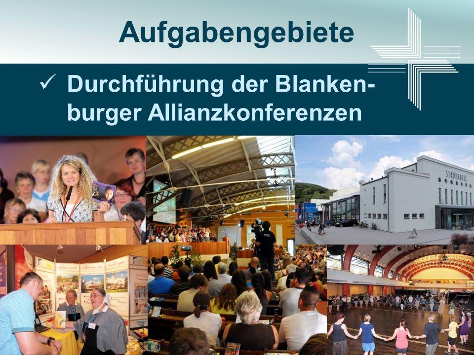 Durchführung der Blanken- burger Allianzkonferenzen