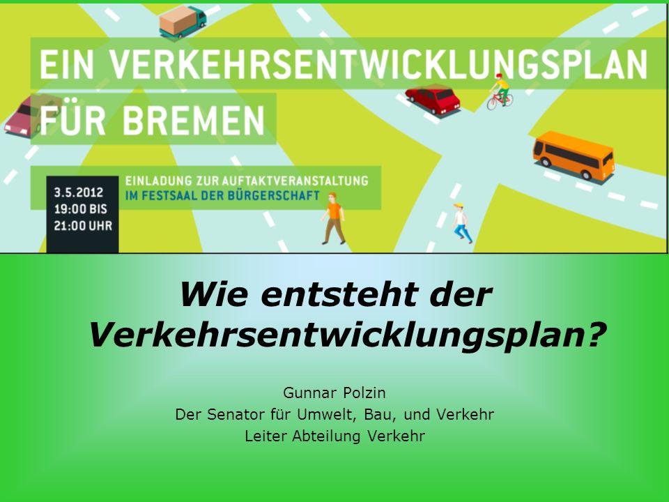 S.12 Wie entsteht der Verkehrsentwicklungsplan. Gunnar Polzin, 3.