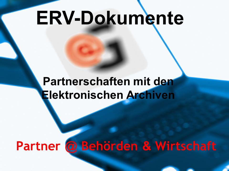 www.egov-experts.at 22.02.2014e-gov WKÖ - ERV für Banken/Versicherungen in Österreich 1/14 22.02.2014e-gov WKÖ - ERV für Banken/Versicherungen in Österreich 1 Partner @ Behörden & Wirtschaft ERV-Dokumente Partnerschaften mit den Elektronischen Archiven