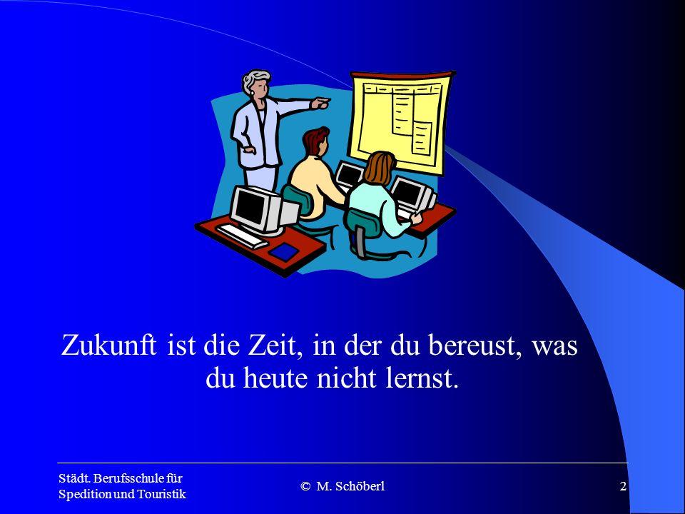 Städt.Berufsschule für Spedition und Touristik © M.