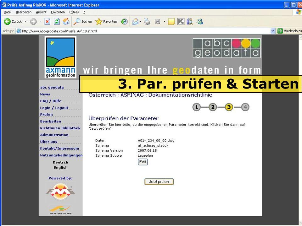 04.06.2008H. Grottenegg14 3. Par. prüfen & Starten