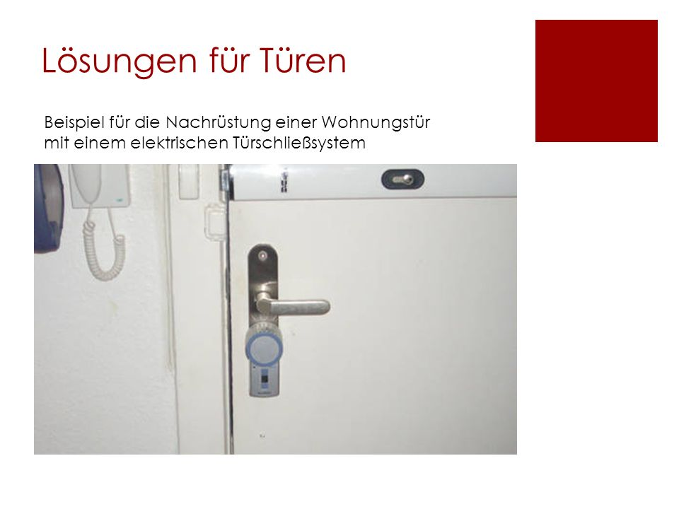 Lösungen für Türen Beispiel für die Nachrüstung einer Wohnungstür mit einem elektrischen Türschließsystem