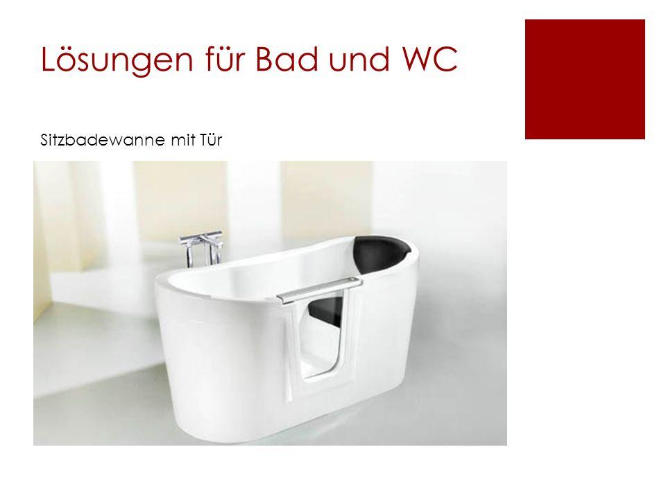 Lösungen für Bad und WC Sitzbadewanne mit Tür